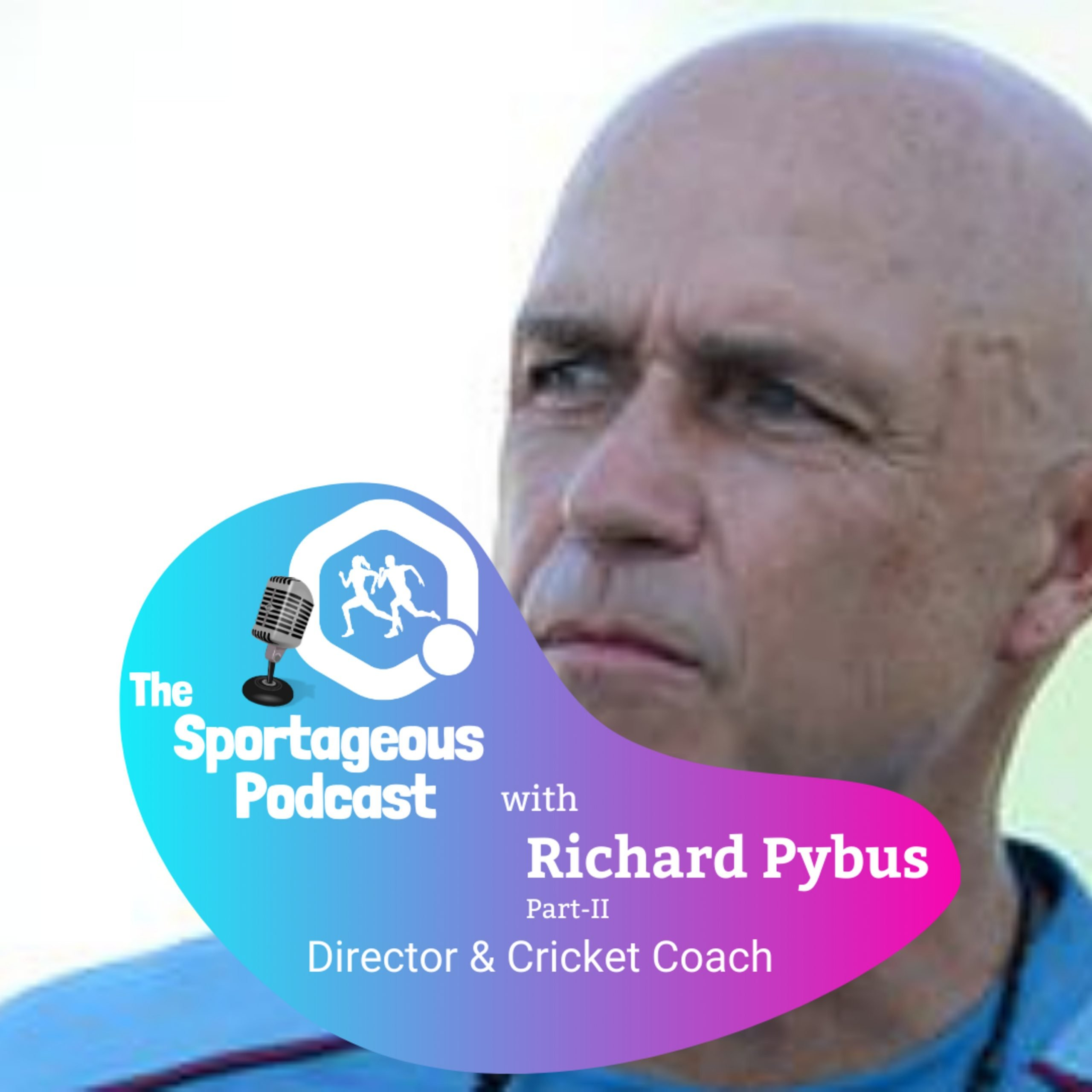 Richard Pybus: Coaching Pakistan, Bangladesh and West Indies Cricket (Part 2)